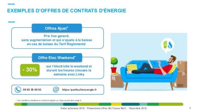 DésormaisDésormais EXEMPLES D'OFFRES DE CONTRATS D'ÉNERGIE 3 sur l'électricité le weekend et durant les heures creuses la ...