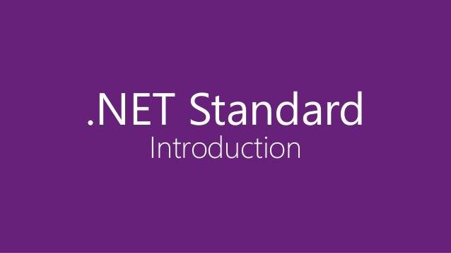 .NET Standard Introduction