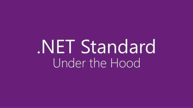 .NET Standard Under the Hood