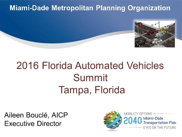 2016 Florida Automated Vehicles Summit presentation
