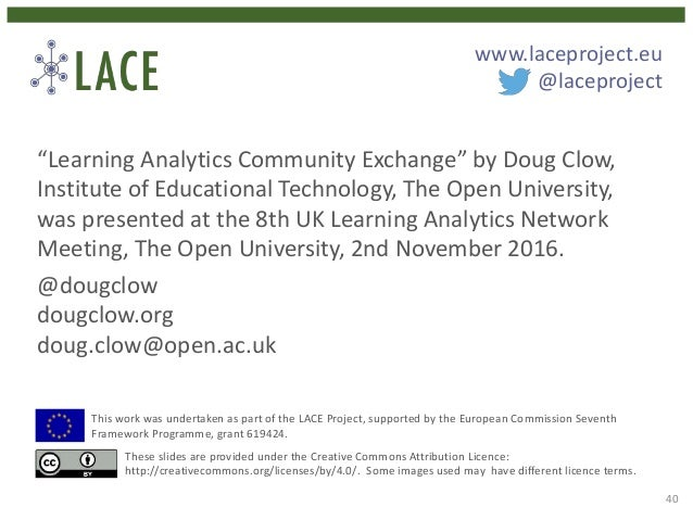 """""""Learning Analytics Community Exchange"""" by Doug Clow, Institute of Educational Technology, The Open University, was presen..."""