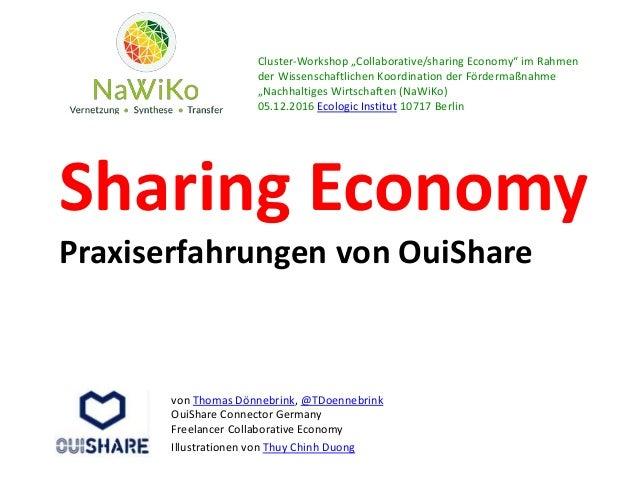 Sharing Economy Praxiserfahrungen von OuiShare von Thomas Dönnebrink, @TDoennebrink OuiShare Connector Germany Freelancer ...