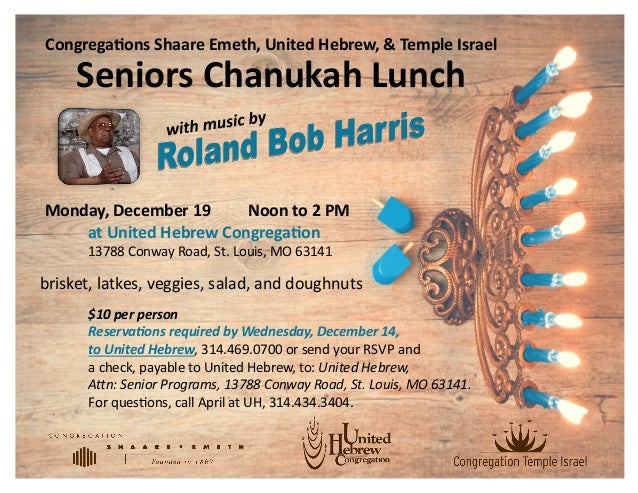 $10 per person Reservations required by Wednesday, December 14, to United Hebrew, 314.469.0700 or send your RSVP and a che...