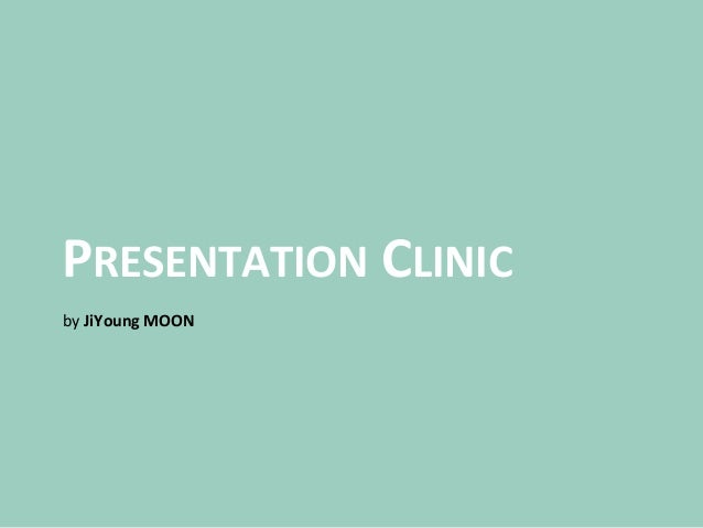 PRESENTATION CLINIC by JiYoung MOON