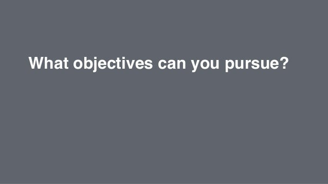 Start by focusing on one advertising objective