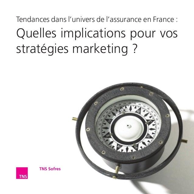 Tendances dans l'univers de l'assurance en France : Quelles implications pour vos stratégies marketing ?