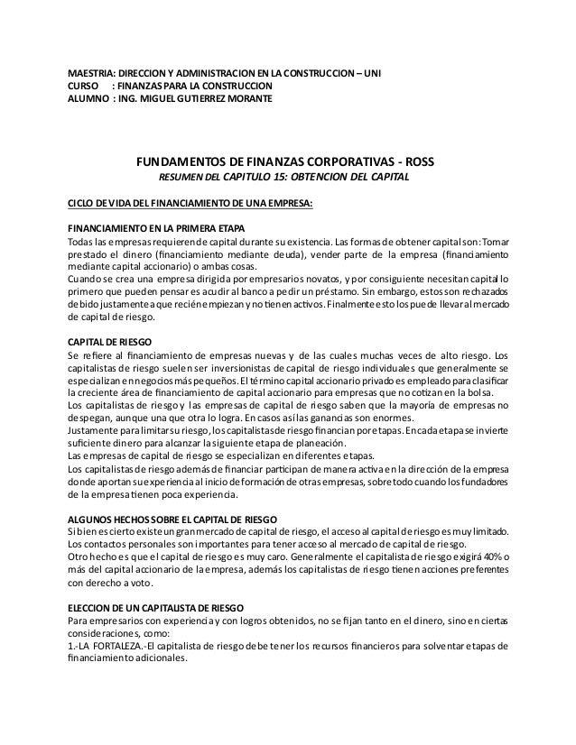 MAESTRIA: DIRECCION Y ADMINISTRACION EN LA CONSTRUCCION – UNI CURSO : FINANZAS PARA LA CONSTRUCCION ALUMNO : ING. MIGUEL G...