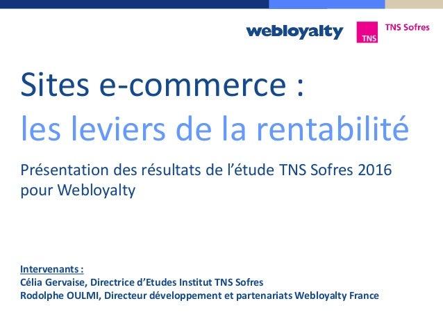 Intervenants : Célia Gervaise, Directrice d'Etudes Institut TNS Sofres Rodolphe OULMI, Directeur développement et partenar...