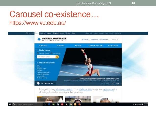Carousel co-existence… https://www.vu.edu.au/ Bob Johnson Consulting, LLC 18