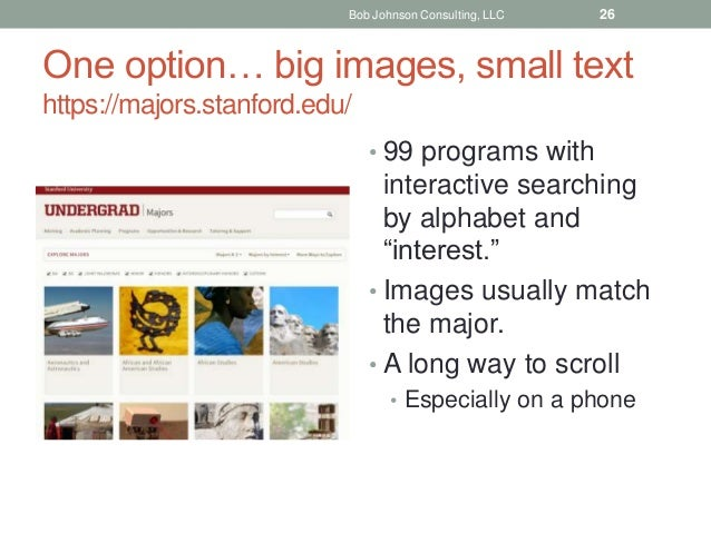 """One option… big images, small text https://majors.stanford.edu/ • 99 programs with interactive searching by alphabet and """"..."""