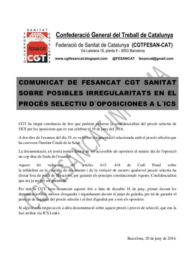 COMUNICAT DE FESANCAT CGT SANITAT SOBRE POSIBLES IRREGULARITATS EN EL PROCÉS SELECTIU D´OPOSICIONES A L´ICS CGT ha tingut ...