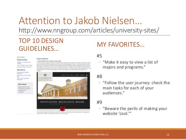 Effective content strategy… Requires knowing top tasks for each audience. BOB JOHNSON CONSULTING, LLC 17
