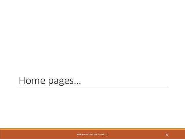 Top tasks link collections… http://umanitoba.ca/ BOB JOHNSON CONSULTING, LLC 34