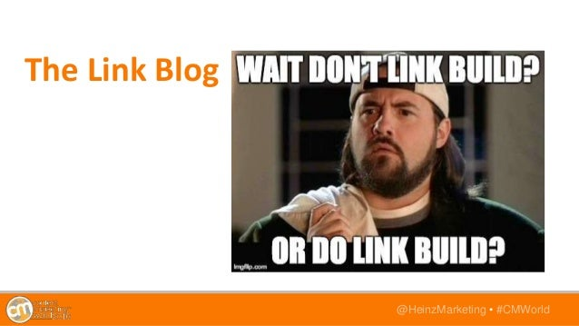 @HeinzMarketing • #CMWorld The Link Blog