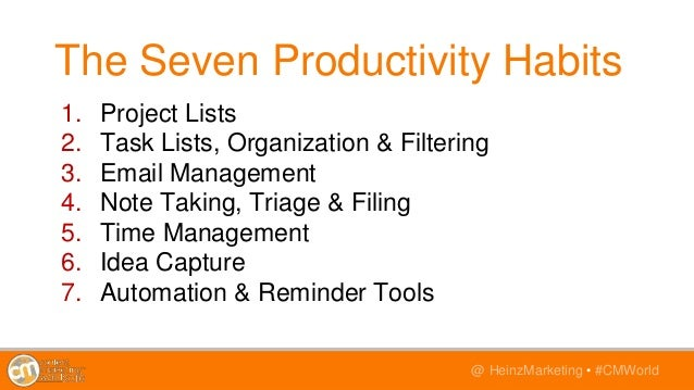 @TwitterHandle • #CMWorld@ HeinzMarketing • #CMWorld 1. Project Lists 2. Task Lists, Organization & Filtering 3. Email Man...