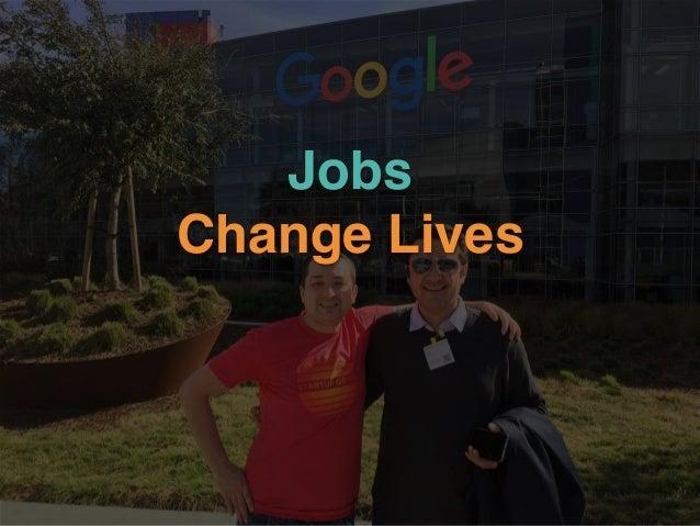 Jobs Change Lives