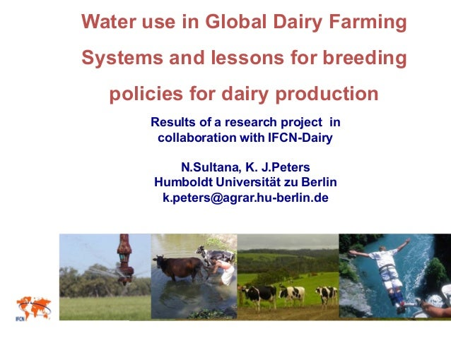 Water use in Global Dairy Farming Systems and lessons for breeding policies for dairy production Results of a research pro...