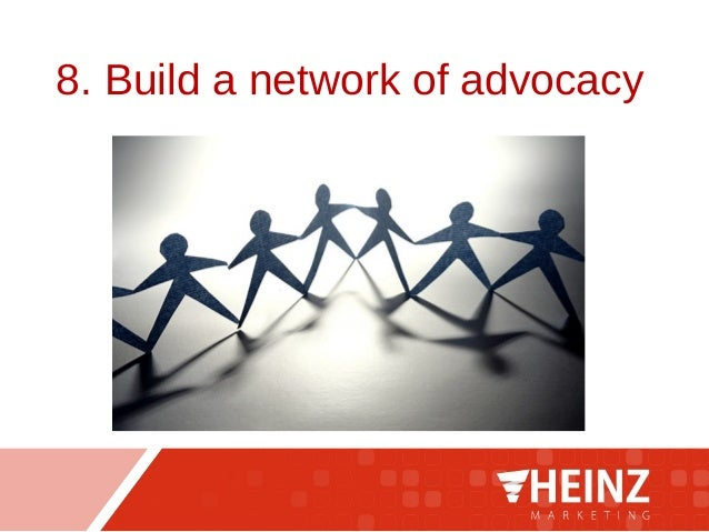 8. Build a network of advocacy