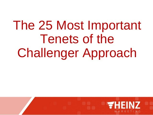 The 25 Most Important Tenets of the Challenger Approach