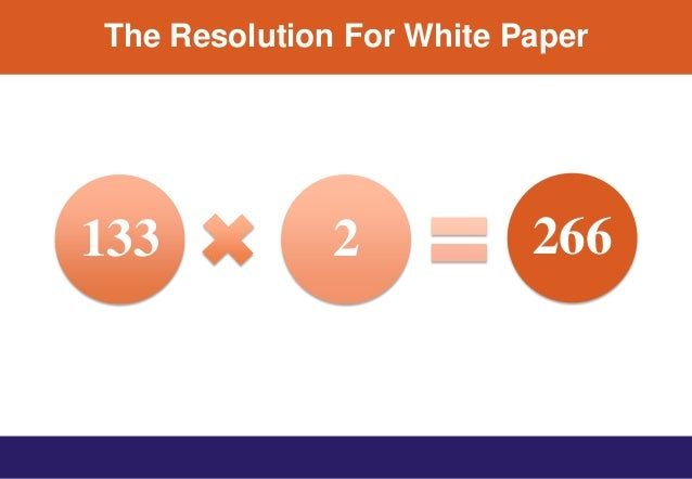 The Resolution For White Paper 133 2 266