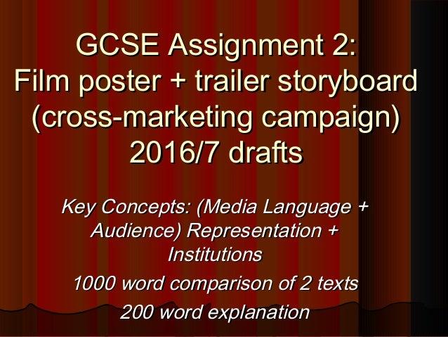 GCSE Assignment 2:GCSE Assignment 2: Film poster + trailer storyboardFilm poster + trailer storyboard (cross-marketing cam...