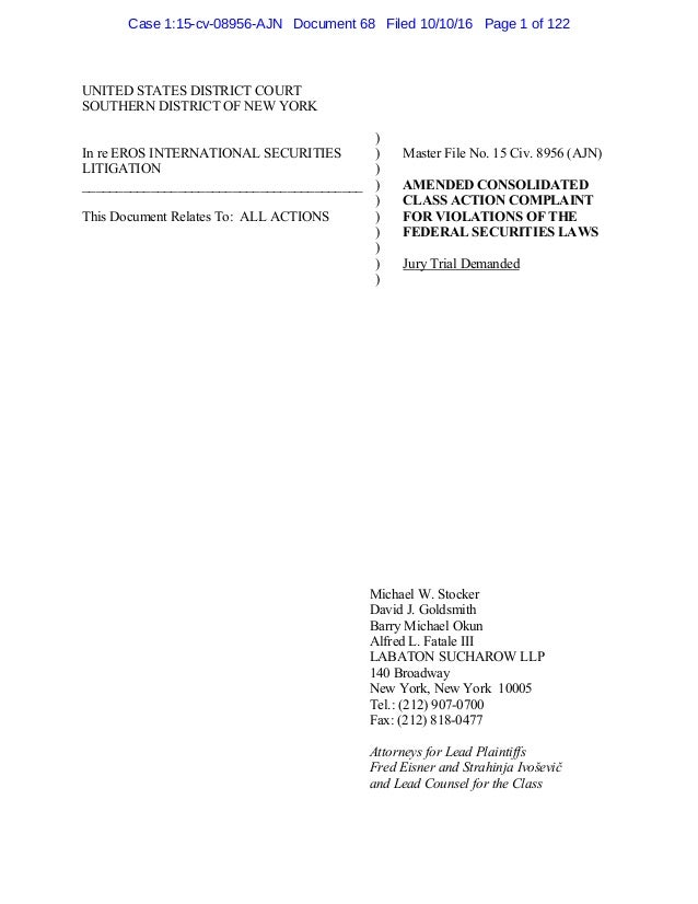 UNITED STATES DISTRICT COURT SOUTHERN DISTRICT OF NEW YORK In re EROS INTERNATIONAL SECURITIES LITIGATION ________________...