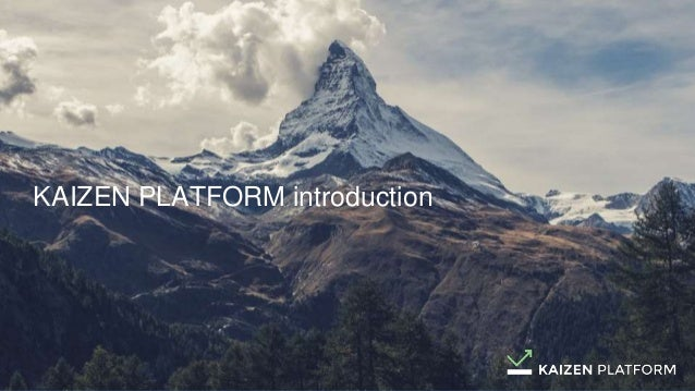 KAIZEN PLATFORM introduction
