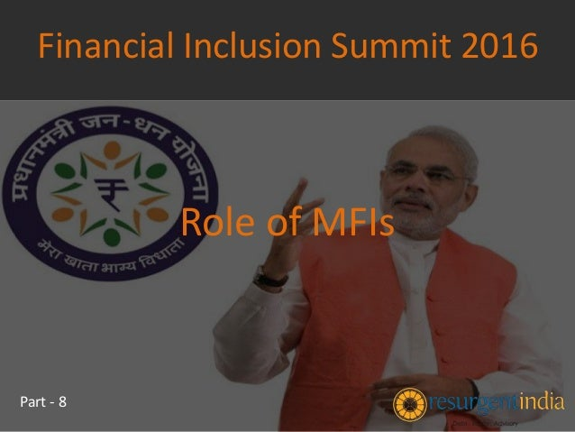 role of government in financial inclusion This study is to empirically investigate the role of financial inclusion in poverty reduction and economic growth in a developing economy using panel data analysis ranges from 2006 to 2015 within.