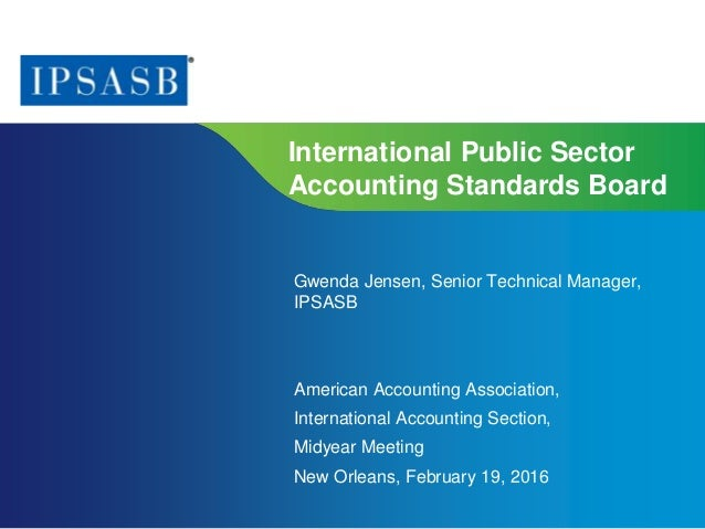 Page 1 | Proprietary and Copyrighted Information International Public Sector Accounting Standards Board Gwenda Jensen, Sen...