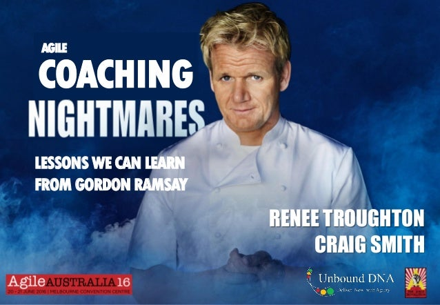 RENEE TROUGHTON CRAIG SMITH COACHING LESSONS WECANLEARN FROM GORDONRAMSAY AGILE