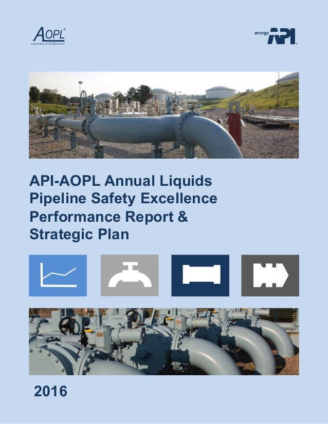 Api aopl annual liquids pipeline safety excellence performance report api aopl annual liquids pipeline safety excellence performance report strategic plan 2016 energy aopl sciox Choice Image