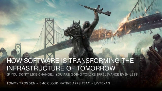 1 Tweet me: @vTexan use #ATXVMUG HOW SOFTWARE IS TRANSFORMING THE INFRASTRUCTURE OF TOMORROW IF YOU DON'T LIKE CHANGE….YOU...