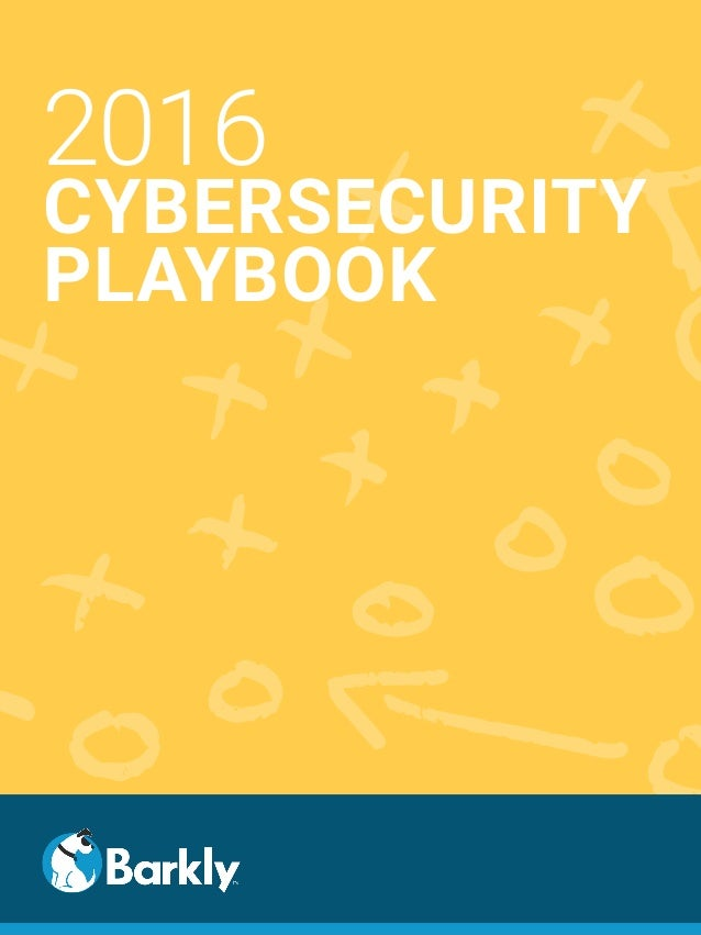 2016 CYBERSECURITY PLAYBOOK
