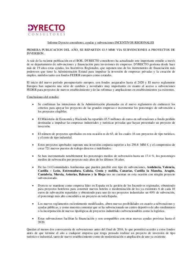 Informe Dyrecto consultores, ayudas y subvenciones INCENTIVOS REGIONALES PRIMERA PUBLICACION DEL AÑO, SE REPARTEN 43.5 MM€...