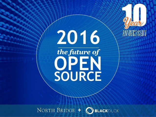 + SOURCE OPEN 2016 the future of