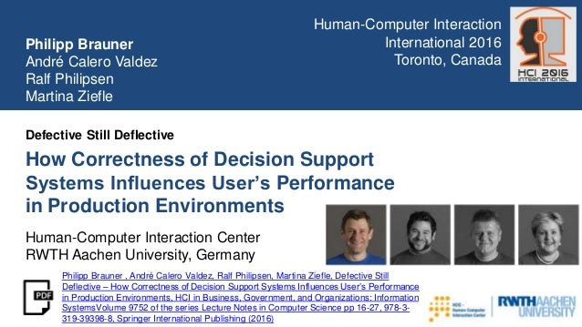 How Correctness of Decision Support Systems Influences User's Performance in Production Environments Defective Still Defle...