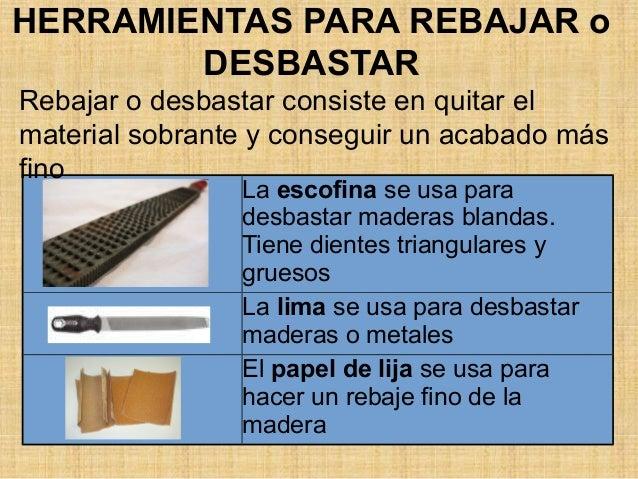 Herramientas para la madera - Herramientas de madera ...