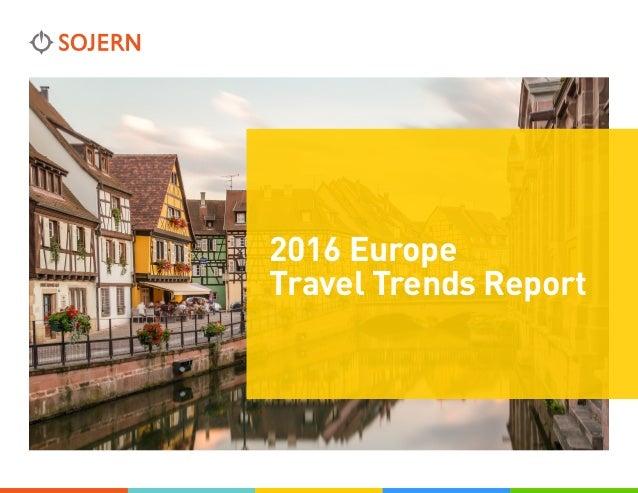 2016 Europe Travel Trends Report