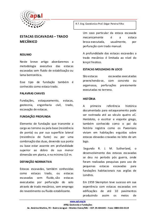 www.apl.eng.br AP&L Geotecnia e Fundações Av. Américo Martins, 70 – Bairro Jaraguá – Montes Claros/MG – CEP. 39.404-845 – ...