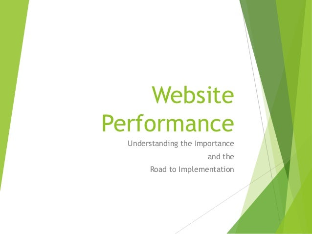 Website Performance Understanding the Importance and the Road to Implementation