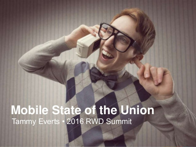 CONFIDENT IAL – Not for Distribution | ©2016 SOASTA, All rights reserved. | October 3, 2016 Mobile State of the Union Tamm...