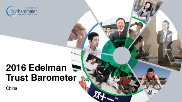 China 2016 Edelman Trust Barometer