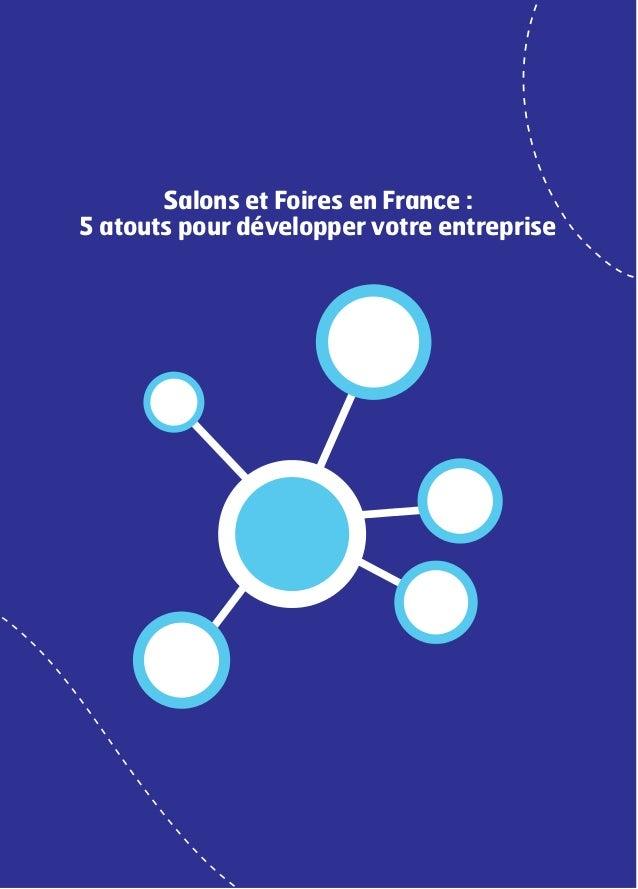 Salons et Foires en France : 5 atouts pour développer votre entreprise