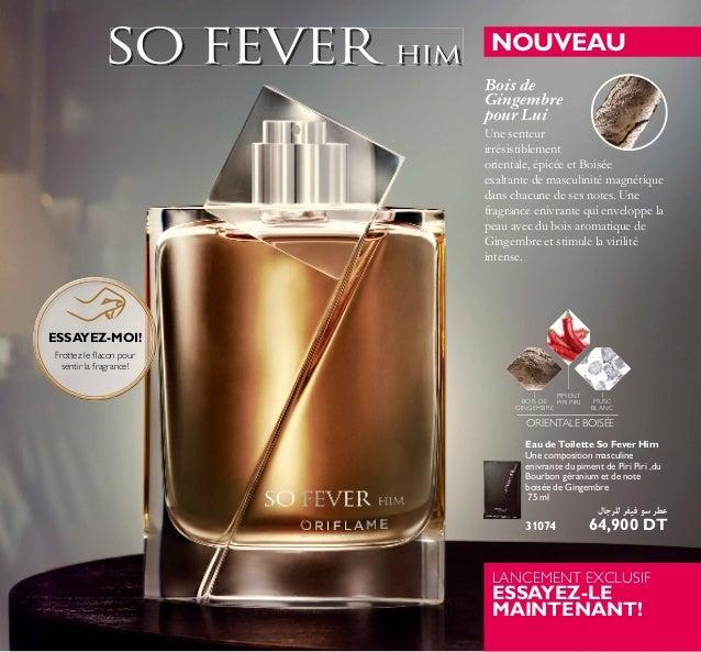 9 Eau de Toilette So Fever Him Une composition masculine enivrante du piment de Piri Piri ,du Bourbon géranium et de note ...