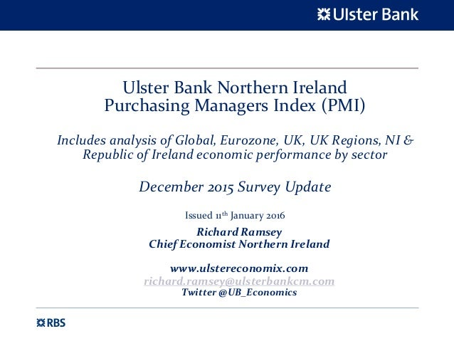 Ulster Bank Northern Ireland Purchasing Managers Index (PMI) Includes analysis of Global, Eurozone, UK, UK Regions, NI & R...