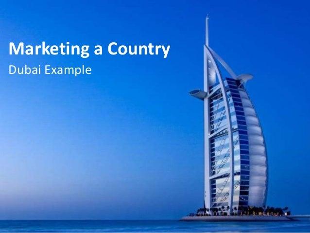 Marketing a Country Dubai Example