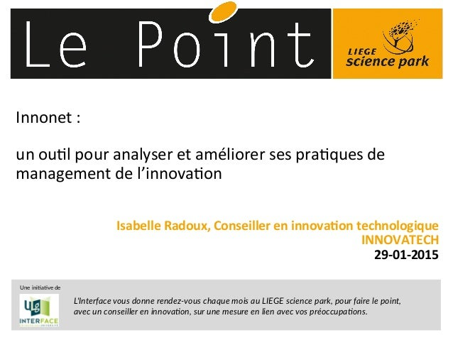 © 2014 Deloitte Fiduciaire1 Innonet  :        un  ou)l  pour  analyser  et  améliorer  ses  pra)ques...