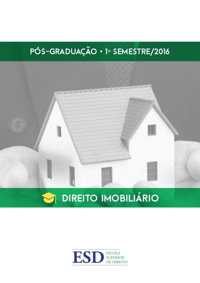 Pós-Graduação • 1º Semestre/2016 Direito IMOBILIÁRIO