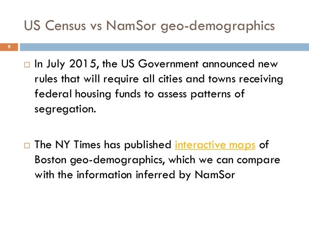 US Census vs NamSor geo-demographics 9  In July 2015, the US Government announced new rules that will require all cities ...