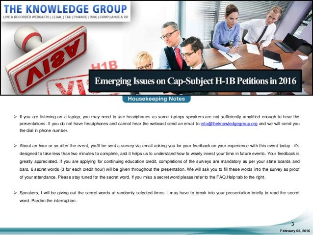 Emerging Issues on Cap-Subject H-1B Petitions in 2016 LIVE Webcast